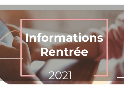 Read more about the article Informations Rentrée 2021